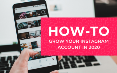 20 Ways to Grow your Instagram Account in 2020